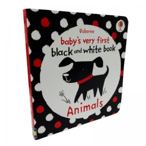 Baby's Very First Black and White Book. Animals