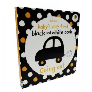 Baby's Very First Black and White Book. Going Out